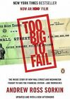 Too Big to Fail: The Inside Story of How Wall Street and Washington Fought to Save the Financial System--And Themselves by Andrew Ross Sorkin (Paperback / softback, 2011)
