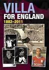 Villa for England: 1882-2011 by Trevor Fisher (Hardback, 2011)