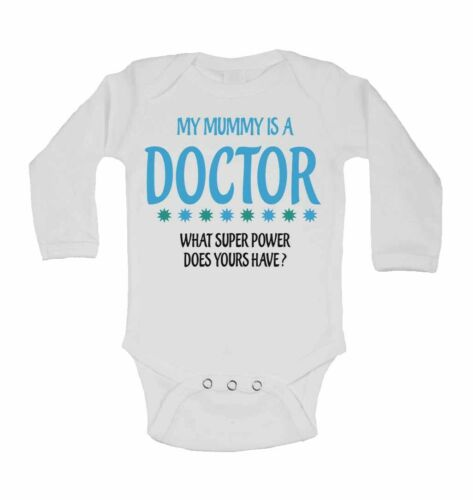 My Mummy Is A Doctor What Super Power Does Yours Have? Long Sleeve Baby Vest
