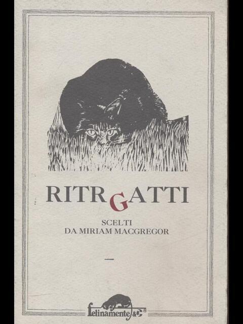RITRGATTI  MIRIAM MACGREGOR FELINAMENTE & C 1992