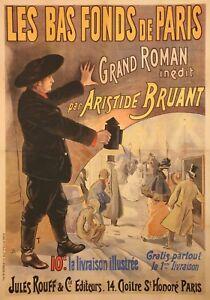 Affiche-originale-B-T-Bas-Fonds-de-Paris-Roman-par-Aristide-Bruant-1895