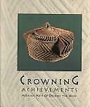 Crowning Achievements : African Arts of Dressing the Head