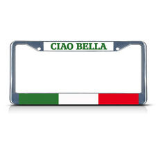 CIAO BELLA ITALY ITALIAN Chrome Heavy Duty Metal License Plate Frame