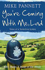 You're Coming With Me Lad: Tales of a Yorkshire Bobby by Mike Pannett (Paperback, 2010)