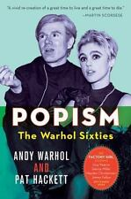 POPism : The Warhol Sixties by Andy Warhol and Pat Hackett (2006, Paperback)