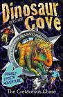 Dinosaur Cove: The Cretaceous Chase by Rex Stone (Paperback, 2013)