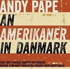 Andy Pape: An Amerikaner in Danmark Super Audio Hybrid CD (CD, May-2013, Dacapo)