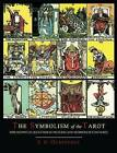 The Symbolism of the Tarot [Color Illustrated Edition] by P D Ouspensky (Paperback / softback, 2013)