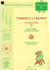 Three-039-s-a-Crowd-Junior-Book-B-for-FLUTE-James-Power-New