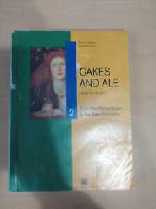 Cakes and ale 2. Con CD Audio. Per le Scuole superiori 9788843411795