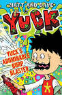 Yuck's Abominable Burp Blaster by Matt and Dave (Paperback, 2008)