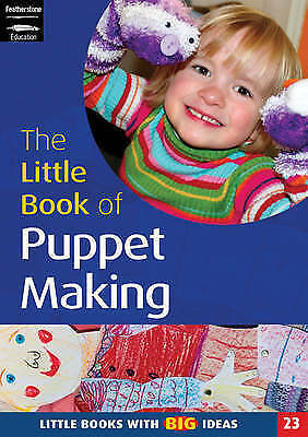1 of 1 - The Little Book of Puppet Making: Little Books with Big Ideas (Little Books), Tu