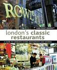 London's Classic Restaurants: A Guide to London's Iconic Restaurants and Eateries by Cara Frost-Sharratt (Paperback, 2011)