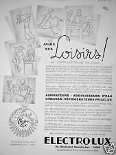 PUBLICITÉ ELECTRO-LUX ASPIRATEURS - ADOUCISSEURS D'EAU - RÉFRIGÉRATEUR FRIGÉLUX