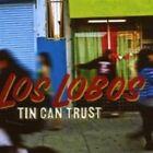 Tin Can Trust 0805520030656 by Los Lobos CD