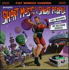 Short Music for Short People by Various Artists (CD, Jun-1999, Fat Wreck Chords)