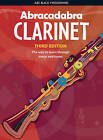 Abracadabra Clarinet (Pupil's Book): The Way to Learn Through Songs and Tunes by Jonathan Rutland (Paperback, 2008)