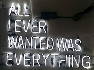 24-034-x20-034-All-I-Ever-Wanted-Was-Everything-Neon-Sign-Light-Home-Room-Nightlight-Art