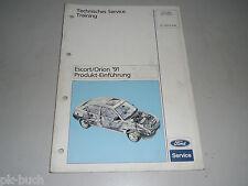 Service Training Produkt Einführung Schulung Ford Escort / Orion '91, 06/1990