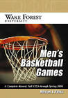 Wake Forest University Men's Basketball Games: A Complete Record, Fall 1953 Through Spring 2006 by Michael E. O'Hara (Paperback, 2008)