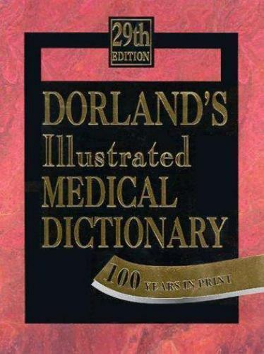 Dorland's Ilustrated Medical Dictionary book 100 Years