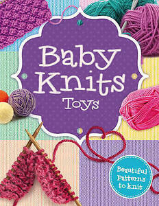bfe6b78cc327 Good)-Baby Knits Toys (Unknown Binding)--178440280X