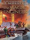 The Magic Engineer by L. E. Modesitt (CD-Audio, 2013)