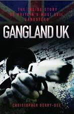 Gangland UK: The Inside Story of Britain's Most Evil Gangsters by Christopher...