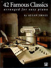 42 Famous Classics for Easy Piano by Alfred Publishing Co Inc.,U.S. (Paperback / softback, 1977)