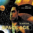 Space Age 5.0 by DJ Montana (CD, Nov-2001, Black Hole Recordings (Netherlands))