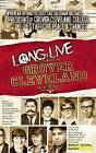 Long Live Grover Cleveland by Robert Klose (Paperback, 2015)