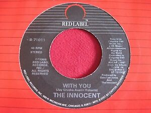 RARE-80-039-S-ROCK-45-THE-INNOCENT-WITH-YOU-NAMES-HAVE-BEEN-CHANGED-RED-LABEL