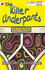 The Killer Underpants by Michael Lawrence (Paperback, 2000)