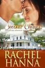 Second Chance: Tanner & Shannon (New Beginnings - Romance) by Rachel Hanna (Paperback / softback, 2012)