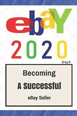 Ebay How To Sell On Ebay And Make Money For Beginners 2020 Update 9781517362645 Ebay
