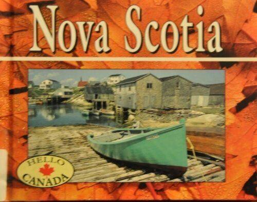 Nova Scotia  Hello Canada