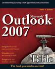 Microsoft Outlook 2007 Bible by Peter G. Aitken (Paperback, 2007)