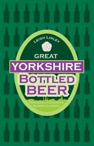Great-Yorkshire-Bottled-Beer-By-Leigh-Linley