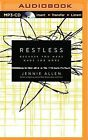 Restless: Because You Were Made for More by Jennie Allen (CD-Audio, 2015)