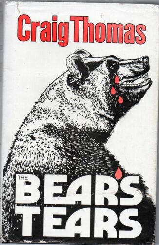 1 of 1 - The Bear's Tears by Craig Thomas (BCA edition hardback, 1985)