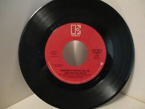 Details About 45rpm Original Grover Washington Jr And Bill Withers Just The Two Of Us 404