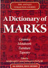 A Dictionary of Marks by Margaret Macdonald-Taylor, Lucilla Watson (Paperback, 1992)
