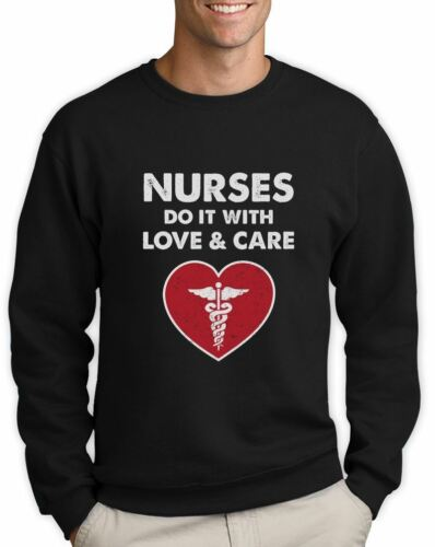 Nurses Do It With Love and Care Gift Idea for Nurse Sweatshirt Novelty
