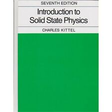 Introduction to Solid State Physics by Charles Kittel (7 ed, Hardcover, Revised)