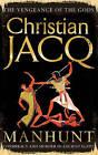 Manhunt by Christian Jacq (Paperback, 2008)