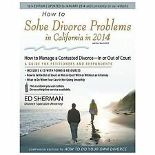 How to Solve Divorce Problems in California in 2014: How to Manage a Contested