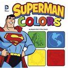Superman Colors by Benjamin Bird (Hardback, 2014)