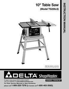 delta shopmaster ts220ls 10 table saw instruction manual ebay rh ebay com Delta 10 Table Saw Model 9 Delta Table Saw