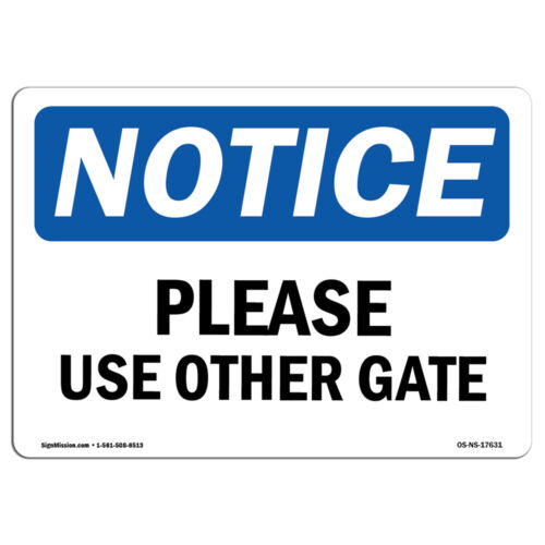 Please Use Other Gate SignHeavy Duty Sign or Label OSHA Notice