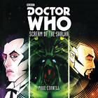 Doctor Who: Scream of the Shalka: An Original Doctor Who Novel by Paul Cornell (CD-Audio, 2016)